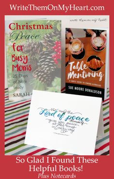 Want a How-to book for mentoring or finding peace during the holidays? Sarah Geringer and Sue Donaldson both wrote books I wish I would have had years ago! #2thessalonians3 #Christmaspeace #mentoring