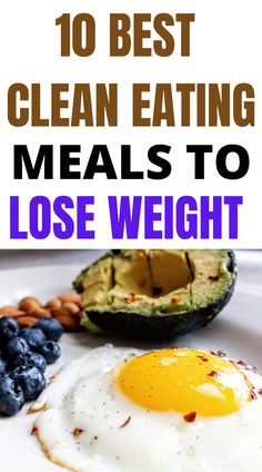 10 best healthy meals to lose weight and improve your health. Just because you need to lose weight, it doesn't mean you need to eat tasteless, boring foods. You can eat very fulfilling meals that are satisfying and delicious. These 10 clean-eating healthy foods for weight loss. #meals #foods #keto #weight lose Quick Easy Healthy Meals, Good Healthy Recipes, Healthy Foods, Easy Meals, Clean Eating Recipes, Eating Healthy, Fat Burning Diet Plan, Lose Weight, Weight Loss
