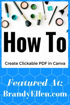 Create a Clickable PDF Image with Canva - Brandy Ellen Writes Blog Love, Blogger Tips, Make Money Blogging, Social Media Tips, Cool Websites, How To Start A Blog, Helpful Hints, Beauty Inside, Clever Tips