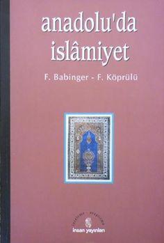 F babinger & f köprülü anadoluda islamiyet