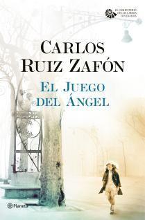 El Juego Del ángel Carlos Ruiz Zafón Carlos Ruiz El Juego Del Angel Carlos Ruiz Zafon Libros