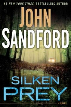 Silken prey / John Sandford.