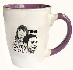 "Treat Yo Self Coffee Mug   Community Post: Treat Yo Self To 15 Of The Best ""Parks And Rec"" Gifts"
