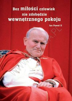 Paul 2, John Paul, Pape Jeans, Juan Pablo Ii, I Love You, My Love, Thoughts And Feelings, Madonna, Life Is Good