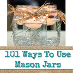 101 Ways to Use Mason Jars - Visit www.reincarnationsart.com for more upcycling inspiration and products