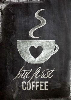 but first coffee,  Poster, Digitaldruck in DIN A4 im vintage shabby chic, Kreide auf Tafel   *UPGRADE Postergröße* Das Poster kannst Du gegen einen Aufpreis auch in DIN A3 oder in DIN A2 haben.... #CoffeeArt