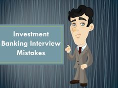 Top 10 Investment Banking Interview Mistakes - by edu CBA by Corporate Bridge Academy via slideshare