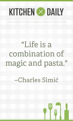 Like this quote? Get more food inspiration by signing up for our daily newsletter!