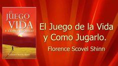 El Juego De La Vida y Como Jugarlo - Florence Scovel Shinn. AUDIOLIBRO E...