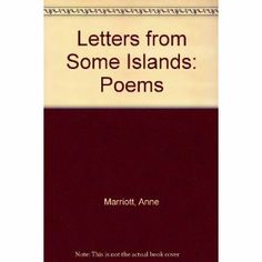 """Letters for Some Islands"" by Anne Marriott - shortlisted for the 1986 Dorothy Livesay Poetry Prize"