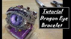 "excellent Wire Wrapped Dragon Eye Bracelet tutorial. Don't miss her YouTube ""How to paint dragon eye"""