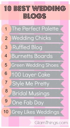 10 BEST WEDDING BLOGS If you're dreaming about your perfect wedding or recently got engaged, bookmark these ten incredibly beautiful and inspirational wedding blogs. http://glamthings.com/10-best-wedding-blogs/