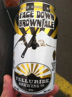 Telluride Brewing Co.'s award winning Face Down Brown Ale can just finished printing. Bottoms up!