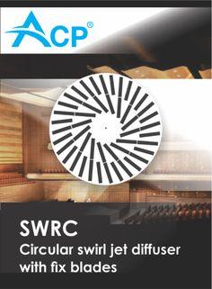 SWRC - Circular swirl jet diffuser with fix blades    Difuzor circular cu lamele fixe     --------    #hvac   #acp   #manufacturer   #ventilation   #products   #romania   #ventilatie   #griledeventilatie   #producator   #technology
