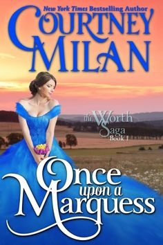 Courtney Milan - Once Upon a Marquess