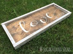 LOVE  Painted Wood Sign by SugarKoatedSigns on Etsy