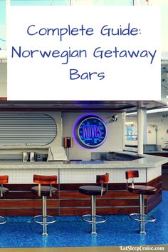 Norwegian Getaway Bars with Menus! Where will you have your first cruise drinks?