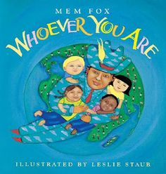 Whoever You Are (Reading Rainbow Books): Mem Fox. For teaching about social studies at beginning of the year. This Is A Book, The Book, Harmony Day, Genius Hour, Important Life Lessons, Cultural Diversity, Cultural Competence, Racial Diversity, Cultural Identity