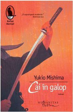 """<p style=""""text-align: justify;"""">Cai în galop, cel de-al doilea roman din tetralogia Marea fertilităţii, apărut la un an după Zăpada de primăvară, a fost ecranizat în 1985 într-un episod din filmul inspirat din biografia şi opera scriitorului nipon – Mishima: o viaţă în patru capitole, regizat de Paul Schrader, printre producători aflându-se Francis Ford Coppola şi George Lucas.</p><p style=""""text-align: justify;"""">Au trecut aproape douăzeci de ani de când Kiyoaki şi Satoko (protagoniştii din… Kendo, Baltimore, Cai, Georgia, Literature, Fiction, Romantic, Japan, Film"""