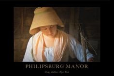 Katrina Van Tassel http://www.theatreofyouth.org Sleepy Hollow Philipsburg Manor