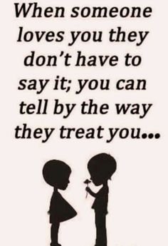 How they treat you.