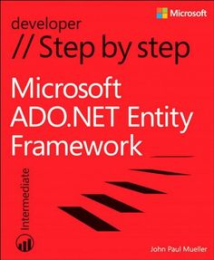 Microsoft ADO.NET Entity Framework Step by Step (Step by Step Developer). If you have previous programming experience but are new to the Entity Framework, this tutorial delivers the step-by-step guidance and coding exercises you need to master core topics and techniques. Your hands-on guide to Entity Framework fundamentals Expand your expertise—and teach yourself the fundamentals of the Microsoft ADO. Discover how to: Access data in a managed way—using minimal code Apply three... Love Book, This Book, Entity Framework, Computer Programming, What To Read, Book Photography, Textbook, Nonfiction, Book Lovers