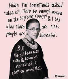 ICYMI: Ruth Bader Ginsburg turned 84 today The Notorious Ruth Nader Ginsberg. The Words, I Look To You, Feminist Quotes, Feminist Art, Equality Quotes, Intersectional Feminism, Patriarchy, Women In History, Powerful Women