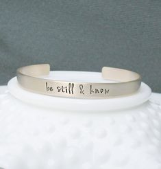 Be Still and Know  Hand Stamped Bracelet  by 3LittlePixiesShoppe
