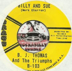 B J THOMAS Billy & Sue COUNTRY ROCKABILLY TEEN BOPPER 45 RPM RECORD NM-