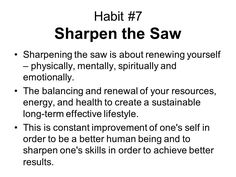 My 41 Ways To Sharpen The Saw Physically, Spiritually, Mentally ...