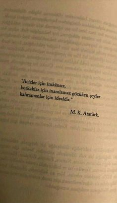 Book Quotes, Words Quotes, Life Quotes, Ataturk Quotes, Film Books, Make A Wish, Cool Words, Sentences, Quotations