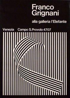 Franco Grignani alla galleria l′Elefante Venezia, Campo S.Provolo 4707  Progetto grafico di Franco Grignani, 1970