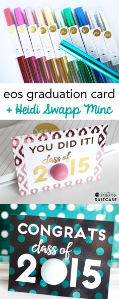 EOS Ideas -  Graduation Card with the Heidi Swapp Minc Machine - My Sister's Suitcase