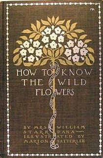 1893. The first field guide to North American wildflowers. A favorite of Rudyard Kipling and Theodore Roosevelt.