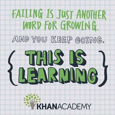 You Can Learn Anything   Khan Academy  Khan Academy is an amazing and FREE learning tool that everyone can use.  Check it out!