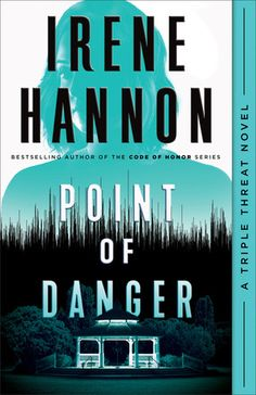 """Christian Fiction Addiction: A timely novel: """"Point of Danger"""" by Irene Hannon"""
