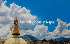 Top 10 Sacred Places in Nepal Honeymoon Places, Cheap Honeymoon, Honeymoon Packages, Cool Places To Visit, Places To Travel, National Botanical Gardens, Elephant Ride, Most Romantic Places, Historical Monuments