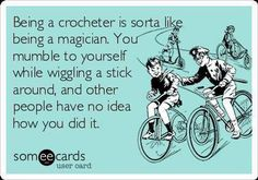 alice brans posted crochet humor, crochet quotes and crafting. to their -crochet ideas and tips- postboard via the Juxtapost bookmarklet. Crochet Quotes, Crochet Humor, Funny Crochet, Crochet Crafts, Crochet Yarn, Crochet Projects, Crochet Ideas, Crochet Patterns, Crochet Stitches