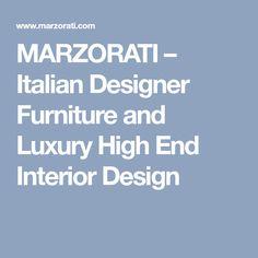 MARZORATI – Italian Designer Furniture and Luxury High End Interior Design