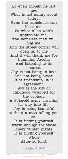 """""""joy"""" Alysia Harris stanza 7 """"it is finding yourself whole after so long"""""""