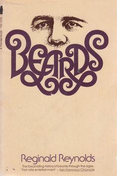 Cover for Reginald Reynolds' 'Beards'. Herb #Lubalin.  @uniteditions  via @wayneford
