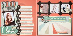"""""""10 Things I Love"""" layout using the Cricut® Artbooking cartridge from Close To My Heart"""