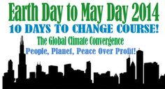 Earth Day To May Day Climate Convergence - Social justice leaders call for urgent collaboration in a Global Climate Convergence for People, Planet, Peace over Profit