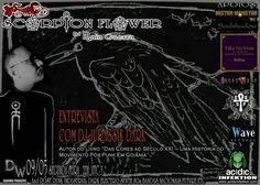 SCORPION FLOWER – Edição 016 [09/05/16] – Entrevista com Dj Jurassik Dark Dark Wave, Virtual Community, Online Web, Punk, Cybergoth, Second Life, Indie, Music, Movie Posters