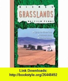Grasslands (Biomes) (9781844585151) Malcolm Penny , ISBN-10: 1844585158  , ISBN-13: 978-1844585151 ,  , tutorials , pdf , ebook , torrent , downloads , rapidshare , filesonic , hotfile , megaupload , fileserve
