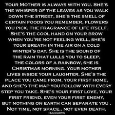 Mothers always being with us