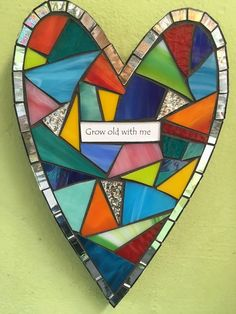 """Mosaic Heart """"Grow Old With Me""""-D20"""