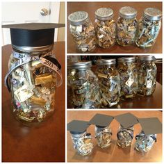 Rolled up dollar bills/candy in a mason jar. Topped with a graduation cap and ribbon :)