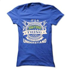 its a JUSTINE Thing You Wouldnt Understand ! - T Shirt, - #pretty shirt #tshirt display. MORE INFO => https://www.sunfrog.com/Names/its-a-JUSTINE-Thing-You-Wouldnt-Understand--T-Shirt-Hoodie-Hoodies-YearName-Birthday-36621137-Ladies.html?68278