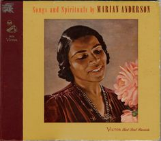 Marian Anderson-Songs And Spirituals (Shellac, Album) 1942 40s Makeup, Marian Anderson, Opera Singers, Gospel Music, African American Women, Album Covers, Shellac, Spirituality, Songs
